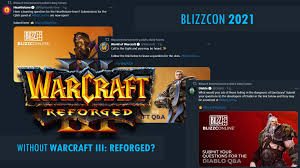 Blizzcon 2021 without any sign of Warcraft III: Reforged? : WC3