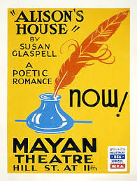 susan glaspell poster for the 1938 wpa production of alison s house for which glaspell won the pulitzer prize for drama
