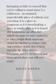 Brene Brown Vulnerability Quotes Classy Inspiring Brené Brown Quotes From Braving The Wilderness And A