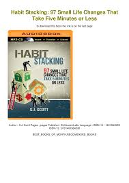 Habit Stacking 97 Small Life Changes That Take Five Minutes