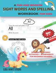 Phonics worksheets by level, preschool reading worksheets, kindergarten reading worksheets, 1st grade reading worksheets, 2nd grade reading wroksheets. A Fun And Modern Sight Words And Spelling Workbook For Kids Reading Phonics Activities Worksheets For Beginner Readers Evans Lisa Scott 9798691161711 Amazon Com Books