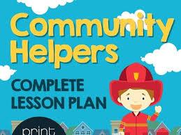 Community Helpers Lesson Plan Community Helper Full Lesson Plan
