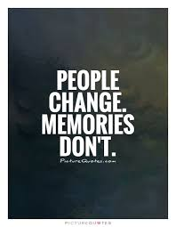 best change quotes images inspire quotes quotes  people change memories don t picture quotes