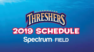 Clearwater Threshers Seating Chart Clearwater Threshers 2019 Schedule With Game Times