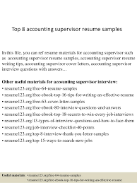 Top 8 accounting supervisor resume samples In this file, you can ref resume  materials for ...