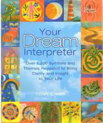 Your Dream Interpreter Over 1 200 Symbols And Themes