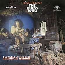 The <b>Guess Who - American</b> Woman & Share the Land [SACD Hybrid ...