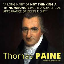 Common Sense Thomas Paine Quotes Beauteous More Common Sense From Tom Paine Common Sense With Paul Jacob