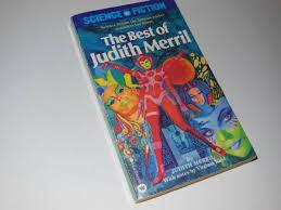 Resultado de imagen de The Best of Judith Merril Judith Merril