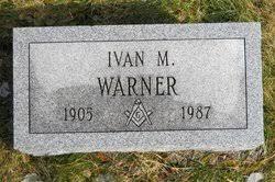 Ivan M Warner (1905-1987) - Find A Grave Memorial
