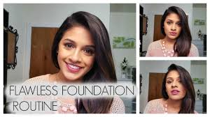 flawless foundation routine brown indian skin talk through you
