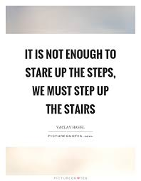 Stairs Quotes Magnificent Stairs Quotes Stairs Sayings Stairs Picture Quotes