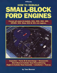 how to rebuild small block ford engines tom monroe 0075478568918 Ford 302 Engine Block Codes how to rebuild small block ford engines tom monroe 0075478568918 amazon com books