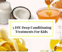 3 diy conditioning treatments for kids with natural hair 3 diy deep conditioning recipes