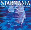 Starmania: l'Opera Rock de Michel Berger et Luc Plamondon