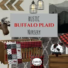 rustic buffalo plaid nursery design plan custom art and decor curtains plaid nursery bedding