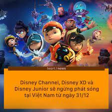 Heart US-UK - [News] Disney Channel, Disney XD và Disney Junior sẽ ngừng  phát sóng tại Việt Nam và các quốc gia Đông Nam Á khác từ ngày 31/12.