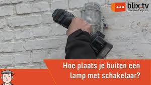 Hoe Plaats Je Een Buitenlamp Met Schakelaar