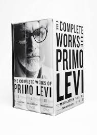 The Complete Works of Primo Levi by Primo Levi