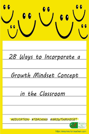 best ideas about student success college 28 ways to incorporate a growth mindset concept in the classroom