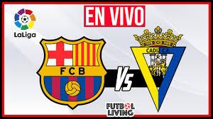 🚨 ᴇɴ ᴅɪʀᴇᴄᴛᴏ | Barcelona vs Cadiz ✅ EN VIVO La Liga 2021⚽️ - YouTube