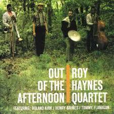 <b>Roy Haynes</b> Quartet - <b>Out</b> Of The Afternoon - LP – Rough Trade