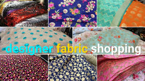 designer fabric at est fabric market saree kurti lehenga cloth urban hill