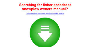 fisher speedcast snowplow owners manual google docs