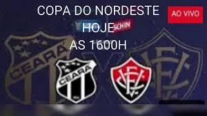 CEARA X VITORIA AO VIVO,JOGO AO VIVO CEARA X VITORIA, Copa do Nordeste 2020  - 25/07/2020 - YouTube
