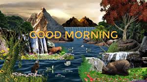 good morning beautiful animation with natural scenery wish you very good morning