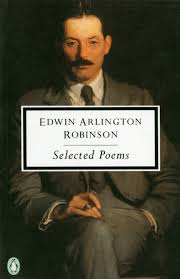 selected poems classic th century penguin edwin arlington selected poems classic 20th century penguin edwin arlington robinson robert faggen 9780140189889 com books