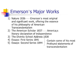 american transcendentalism ralph waldo emerson henry david emerson s major works nature 1836 emerson s most original and significant work offering the