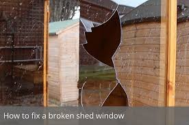how to fix a broken shed window