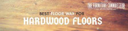 best floor wax for hardwood floors