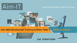 Learning Web Design How Web Development Training Is Better Than Online Learning