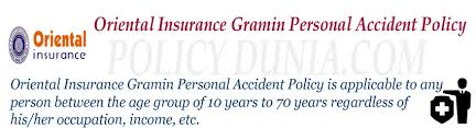 Oriental Insurance Gramin Personal Accident Policy Review