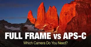 full frame vs aps c cameras which do