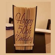 image is loading happy 50th birthday folded book art folding pattern