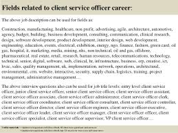 Top 10 Client Service Officer Interview Questions And Answers