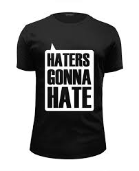 "<b>Футболка</b> Wearcraft Premium Slim Fit ""<b>Haters Gonna Hate</b> ..."
