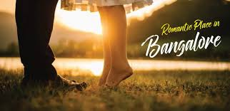 romantic places in bangalore so where are you planning to visit this valentine day