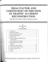 Drag Factor And Coefficient Of Friction In Traffic Accident