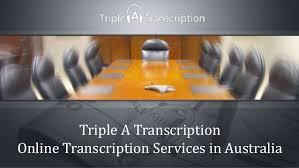 Triple A Transcription – line Transcription Services in Australia
