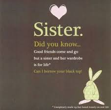 Short Sister Quotes Simple Quotes Short Sister Quotes And Sayings