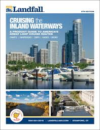 Great Loop Charts Landfall Great Loop Cruisers Inland Rivers Planning Guide