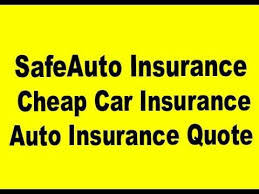 Safe Auto Quote Impressive SafeAuto Insurance Cheap Car Insurance Quote From Auto Insurance