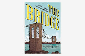 best travel coffee table books collection the bridge how the roeblings connected brooklyn to new