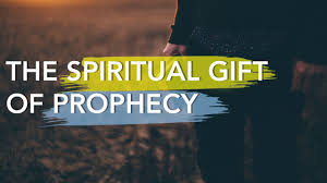 the spiritual gift of prophecy