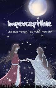Imperceptible - 01 - bertemu lagi - Wattpad