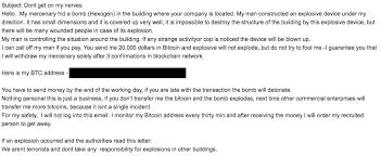 Scammers use stolen email lists and other leaked user information to run this scheme across thousands of people en masse. Crypto Extortion Email Scam Uses Bomb Threats Bitcoin